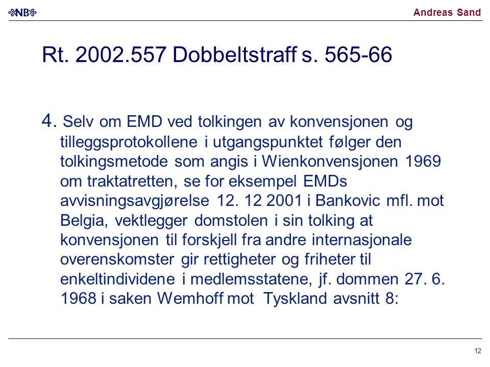 Rt. 2002.557 Dobbeltstraff s. 565-66