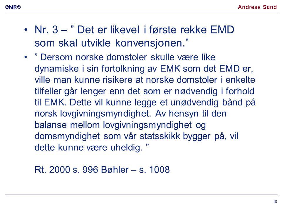Nr. 3 – Det er likevel i første rekke EMD som skal utvikle konvensjonen.