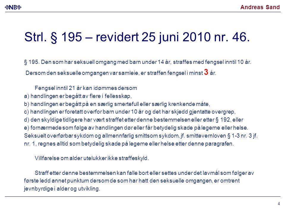 Strl. § 195 – revidert 25 juni 2010 nr. 46.