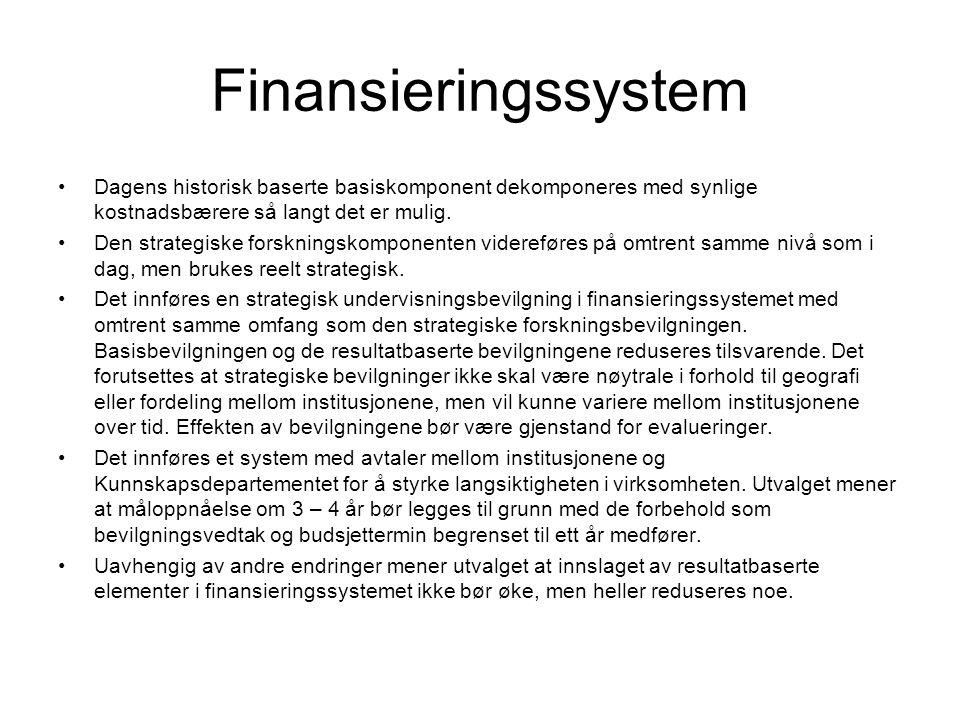 Finansieringssystem Dagens historisk baserte basiskomponent dekomponeres med synlige kostnadsbærere så langt det er mulig.