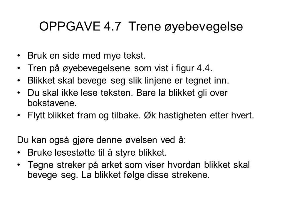 OPPGAVE 4.7 Trene øyebevegelse