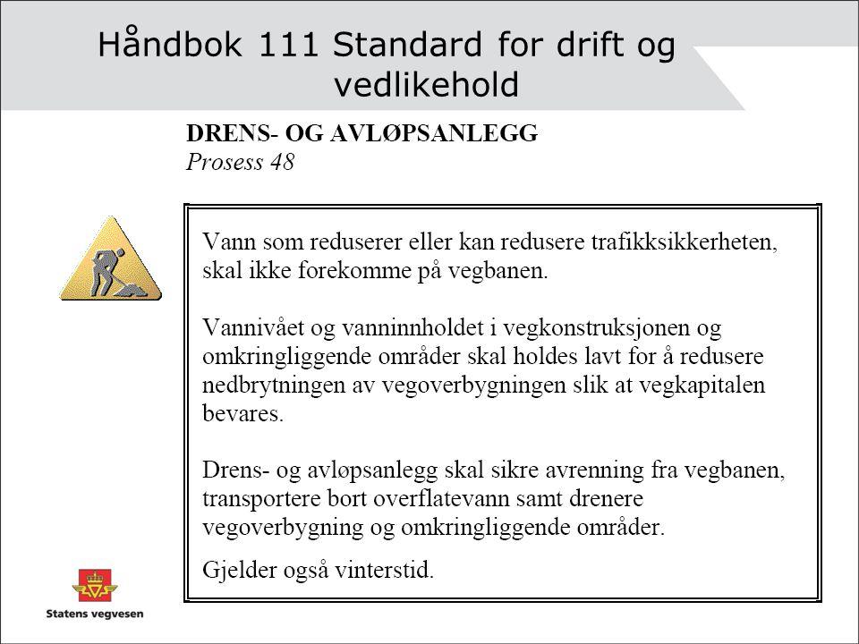 Håndbok 111 Standard for drift og vedlikehold