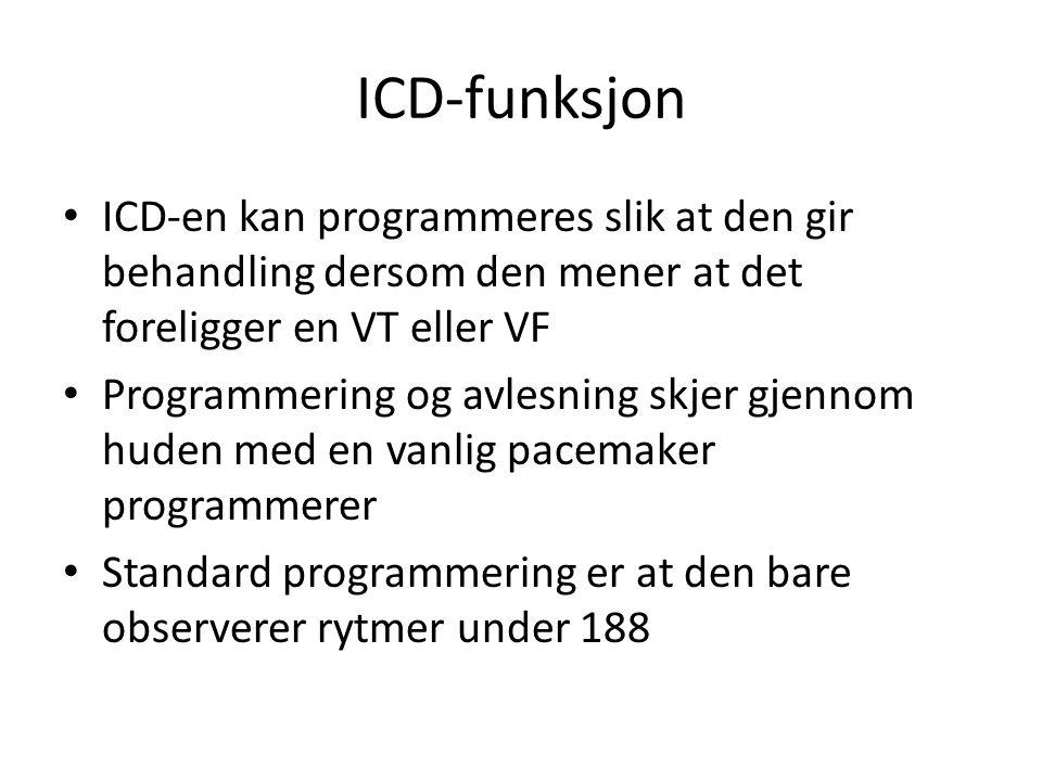 ICD-funksjon ICD-en kan programmeres slik at den gir behandling dersom den mener at det foreligger en VT eller VF.