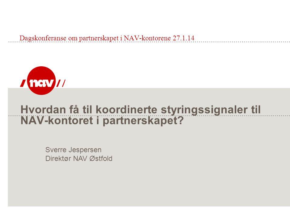 Dagskonferanse om partnerskapet i NAV-kontorene 27.1.14
