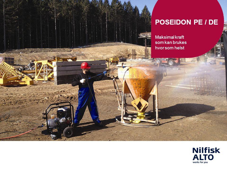 POSEIDON PE / DE Maksimal kraft som kan brukes hvor som helst