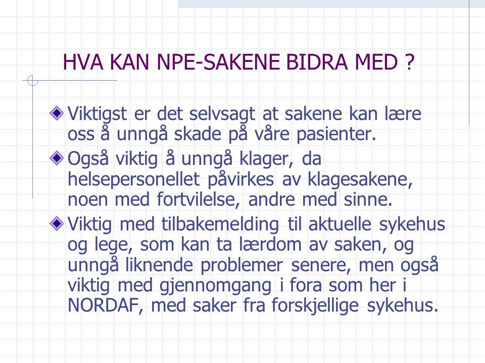 HVA KAN NPE-SAKENE BIDRA MED