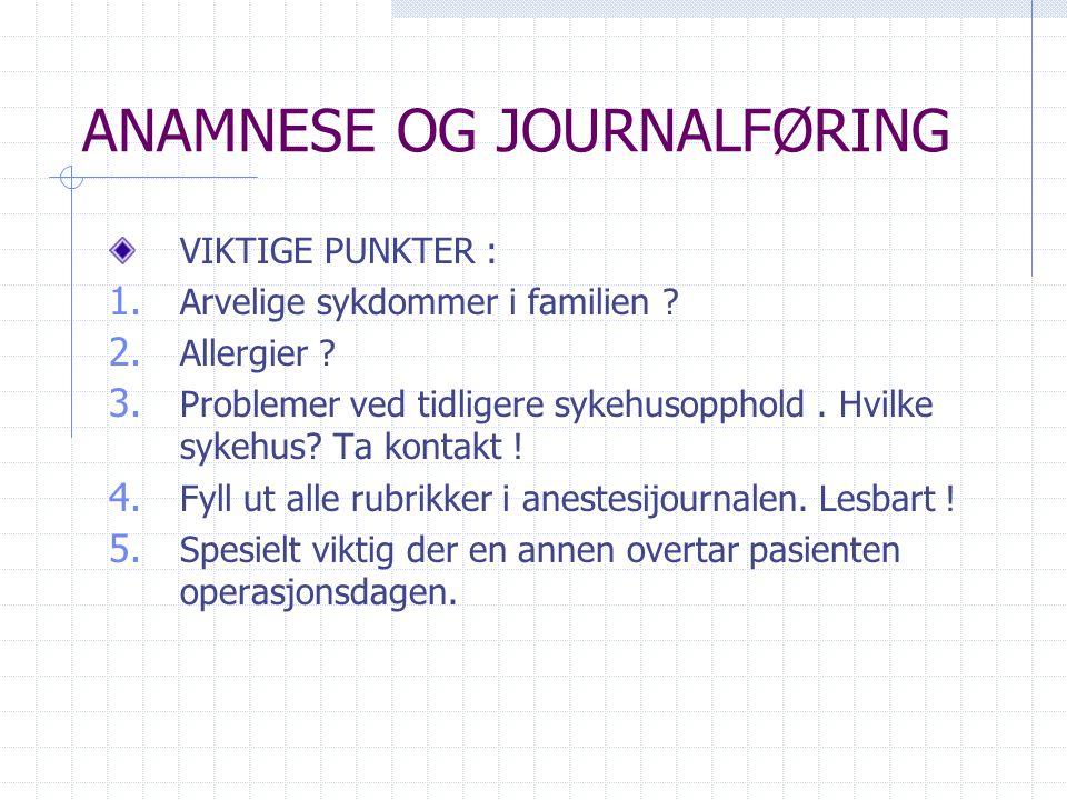 ANAMNESE OG JOURNALFØRING