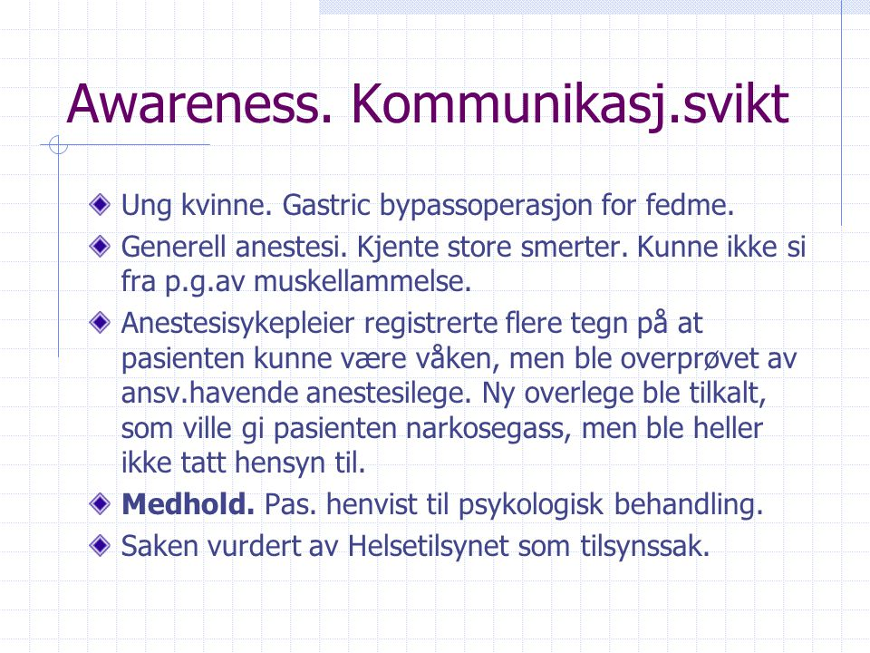 Awareness. Kommunikasj.svikt