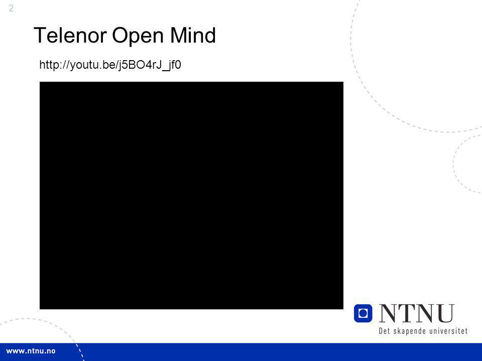 Telenor Open Mind http://youtu.be/j5BO4rJ_jf0