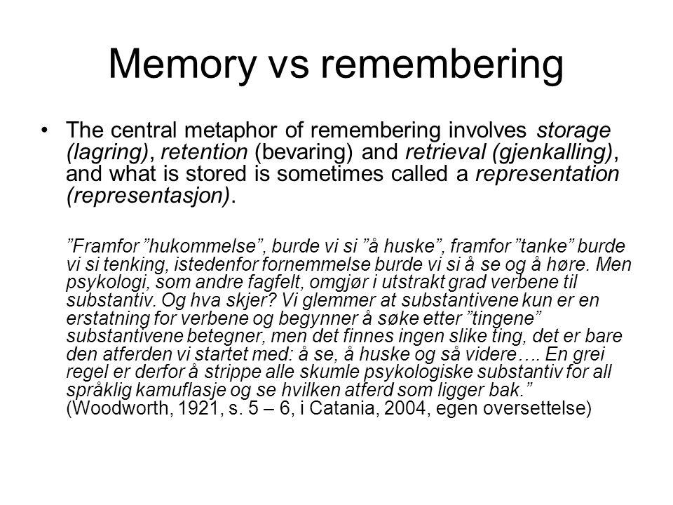 Memory vs remembering