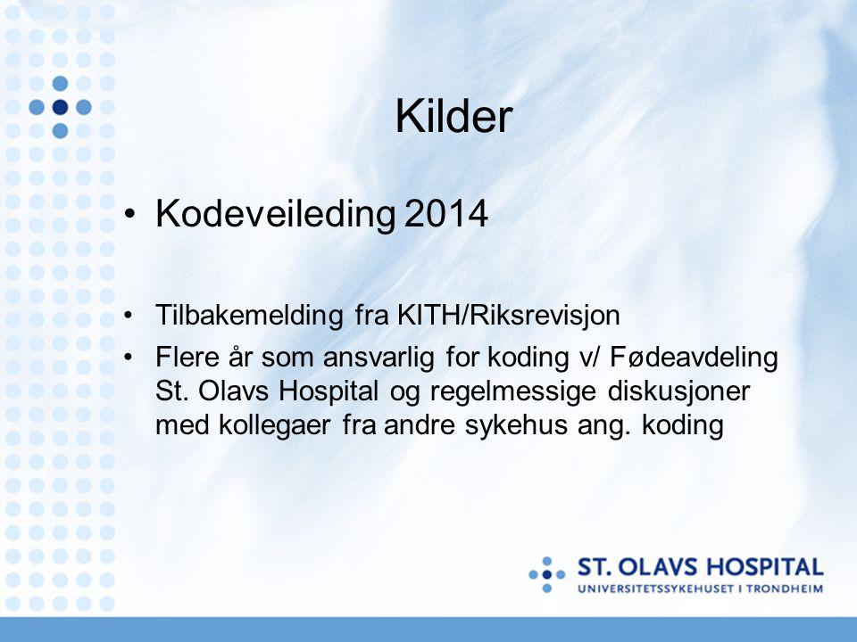 Kilder Kodeveileding 2014 Tilbakemelding fra KITH/Riksrevisjon