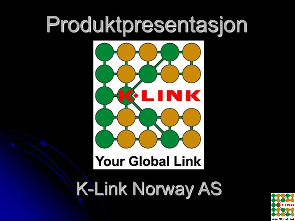 Produktpresentasjon K-Link Norway AS