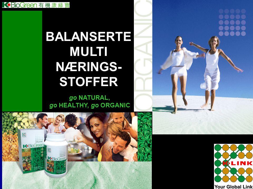 BALANSERTE MULTI NÆRINGS-STOFFER