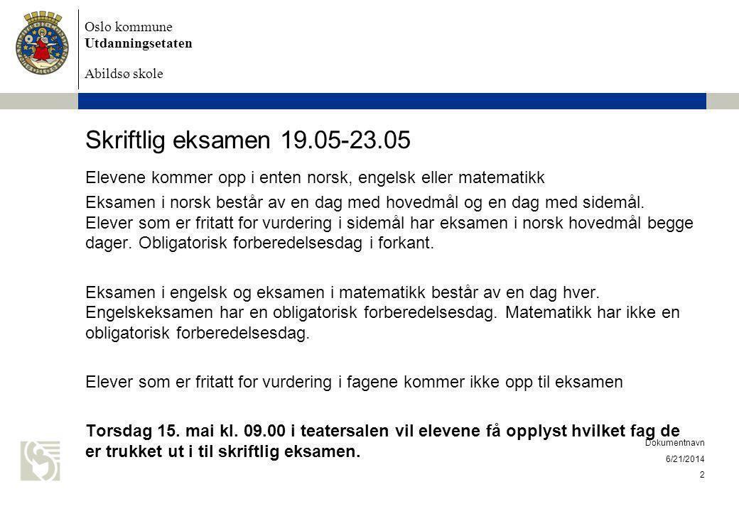 Skriftlig eksamen 19.05-23.05