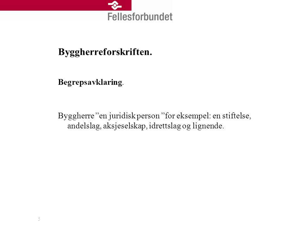 Byggherreforskriften.