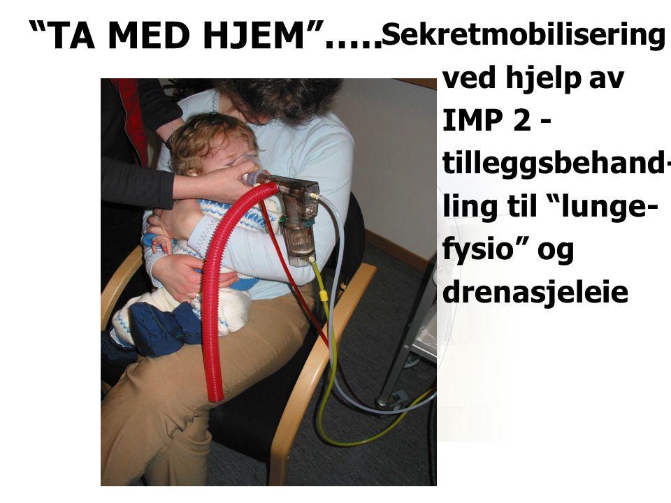 TA MED HJEM ….. Sekretmobilisering ved hjelp av IMP 2 -