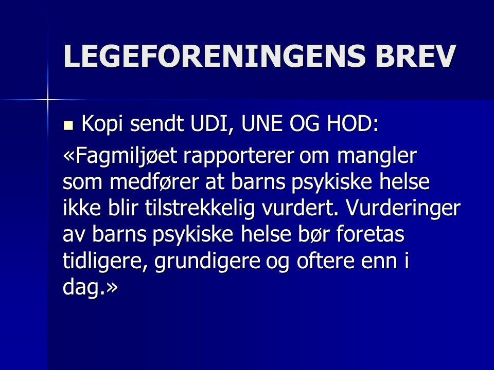 LEGEFORENINGENS BREV Kopi sendt UDI, UNE OG HOD: