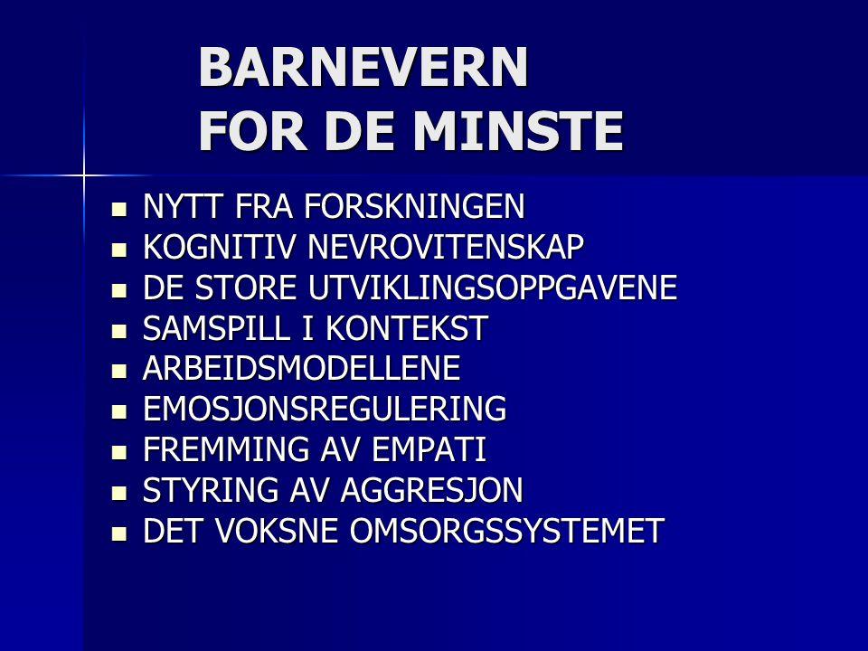 BARNEVERN FOR DE MINSTE