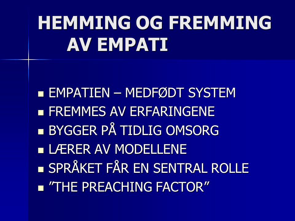 HEMMING OG FREMMING AV EMPATI