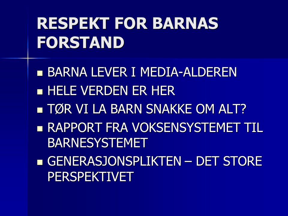 RESPEKT FOR BARNAS FORSTAND