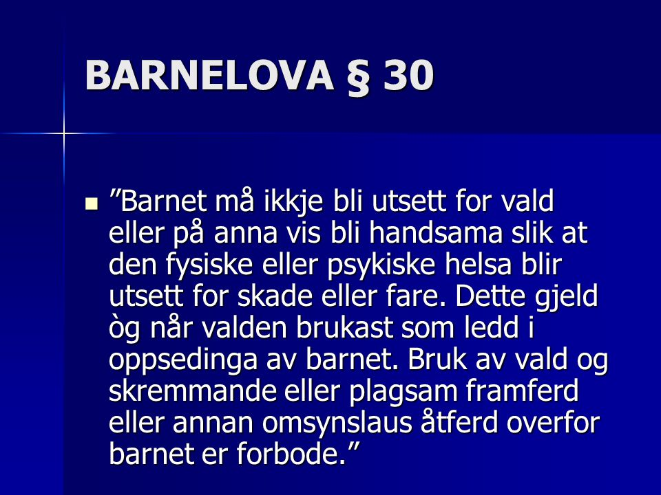 BARNELOVA § 30