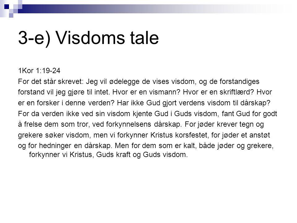 3-e) Visdoms tale