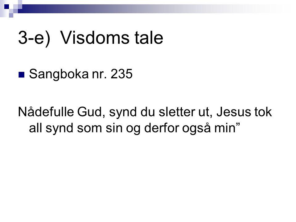 3-e) Visdoms tale Sangboka nr. 235