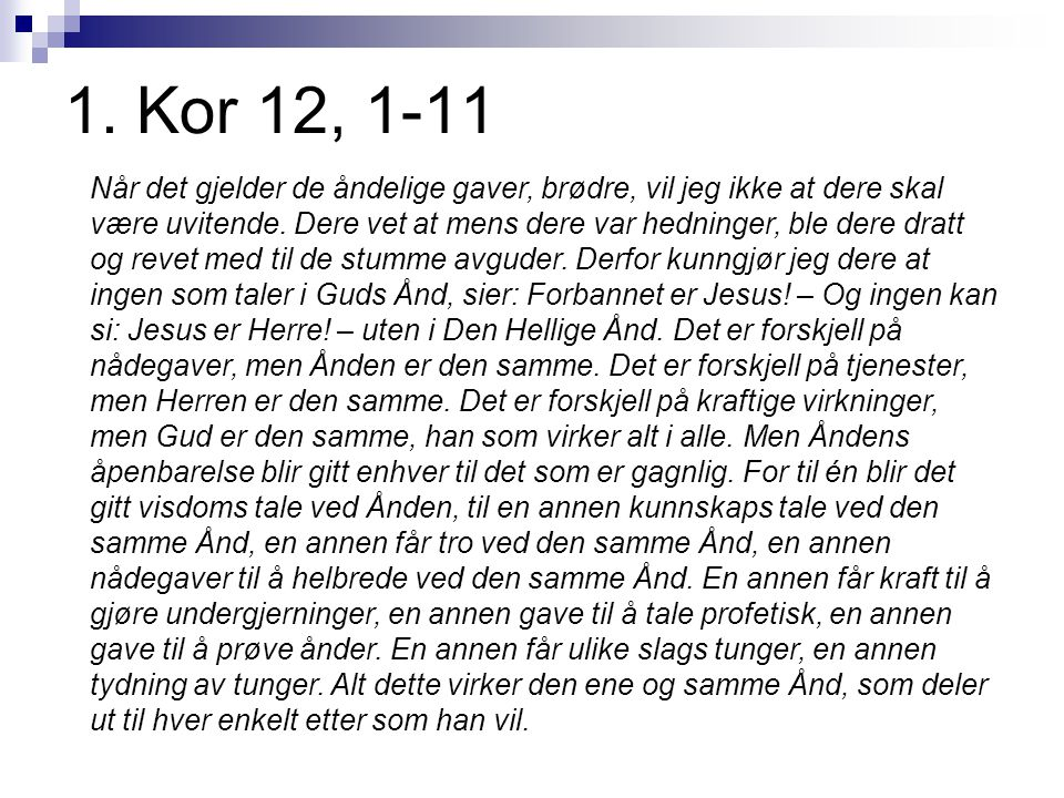 1. Kor 12, 1-11