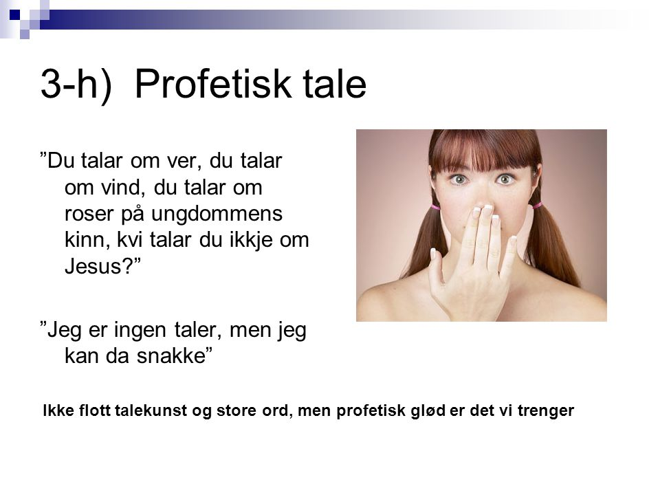 3-h) Profetisk tale