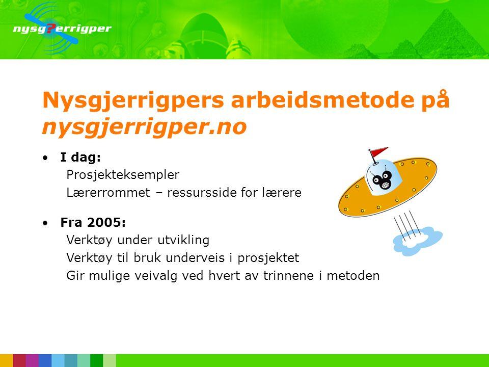 Nysgjerrigpers arbeidsmetode på nysgjerrigper.no