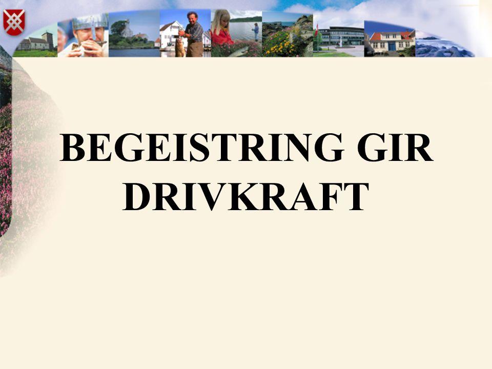 BEGEISTRING GIR DRIVKRAFT
