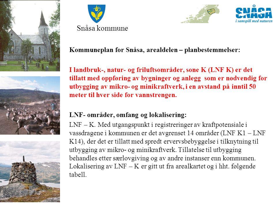 Snåsa kommune Kommuneplan for Snåsa, arealdelen – planbestemmelser: