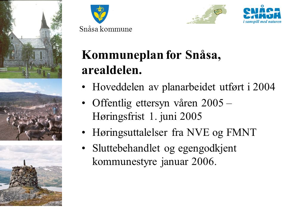 Kommuneplan for Snåsa, arealdelen.