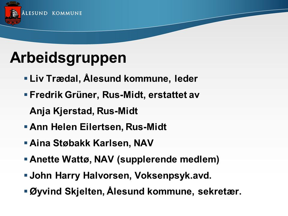 Arbeidsgruppen Liv Trædal, Ålesund kommune, leder