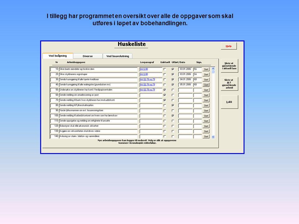 I tillegg har programmet en oversikt over alle de oppgaver som skal utføres i løpet av bobehandlingen.