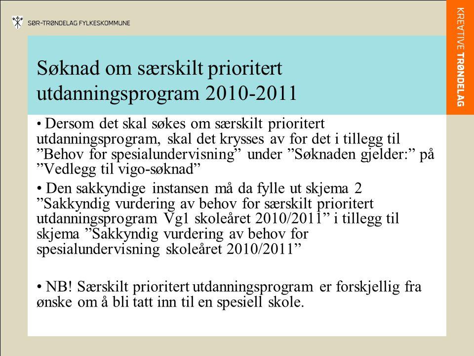 Søknad om særskilt prioritert utdanningsprogram 2010-2011