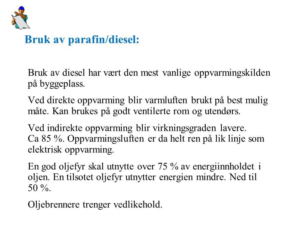 Bruk av parafin/diesel: