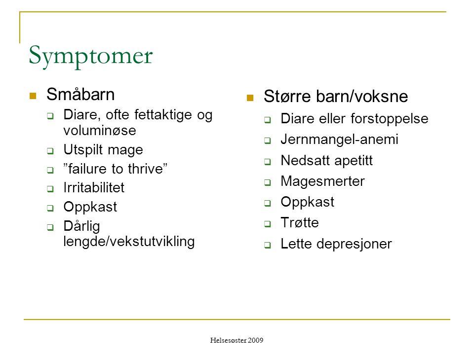 Symptomer Småbarn Større barn/voksne