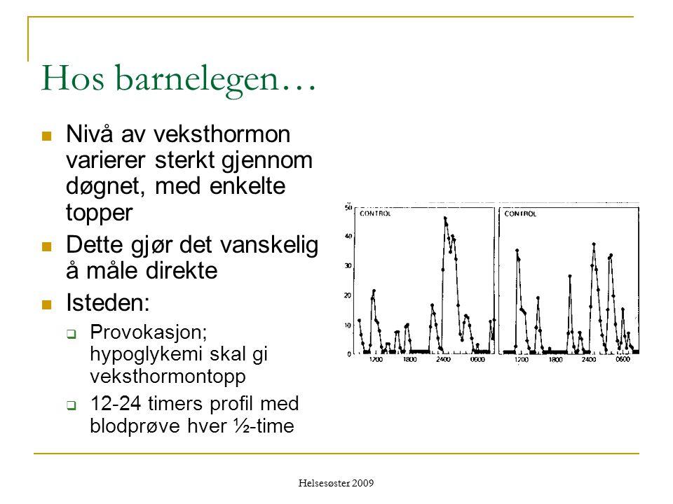 Hos barnelegen… Nivå av veksthormon varierer sterkt gjennom døgnet, med enkelte topper. Dette gjør det vanskelig å måle direkte.