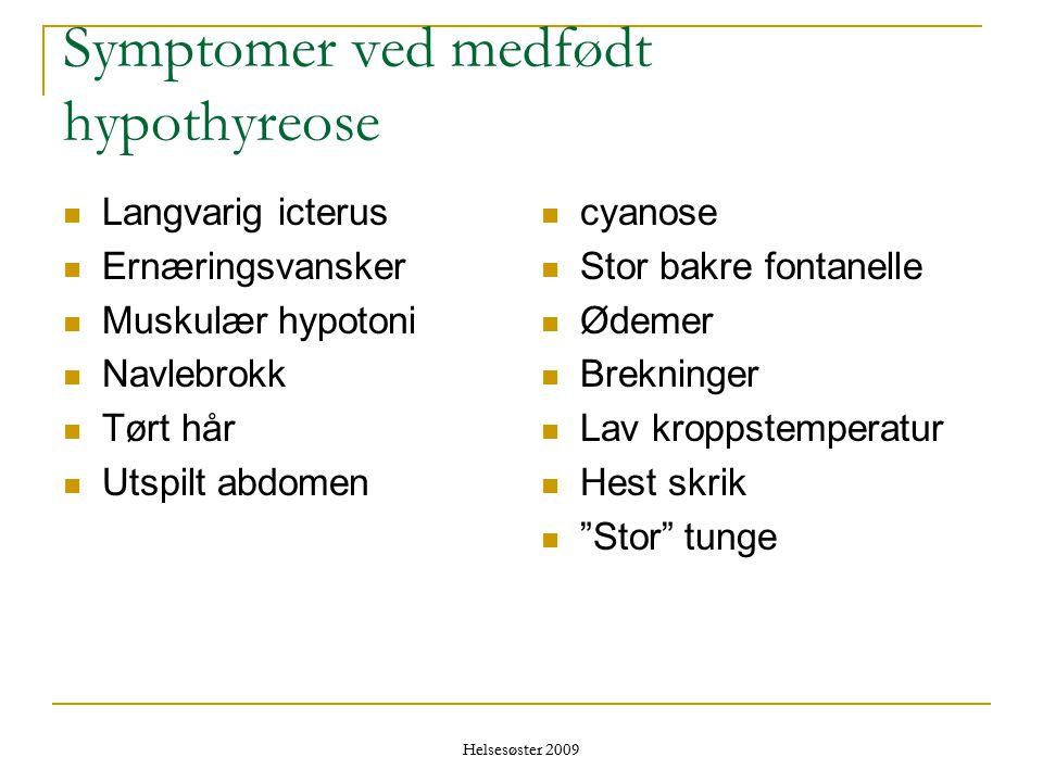 Symptomer ved medfødt hypothyreose
