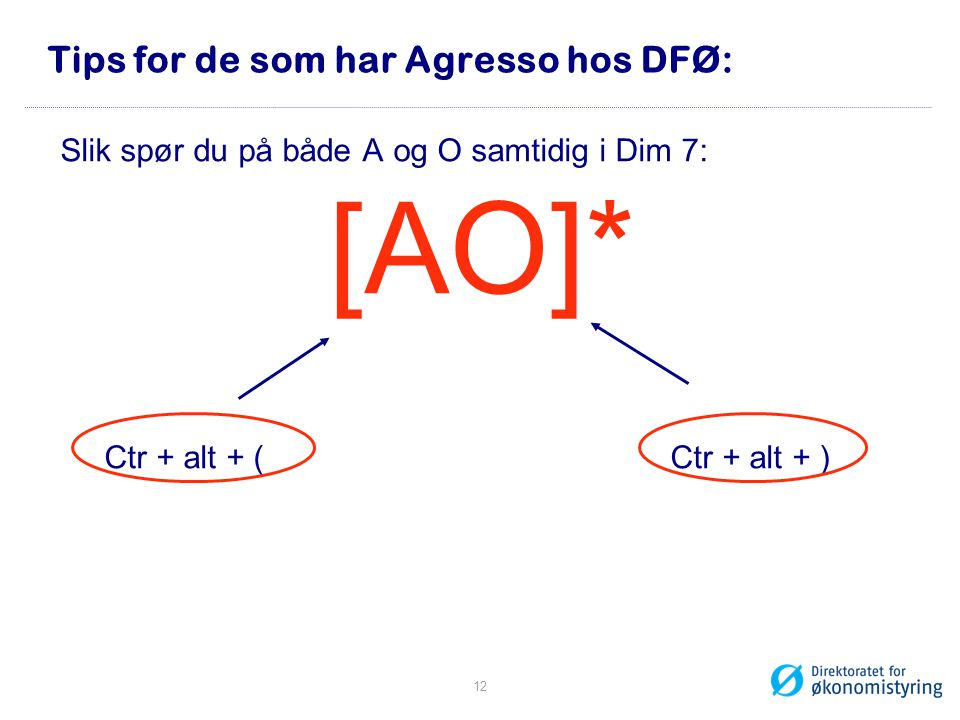 Tips for de som har Agresso hos DFØ: