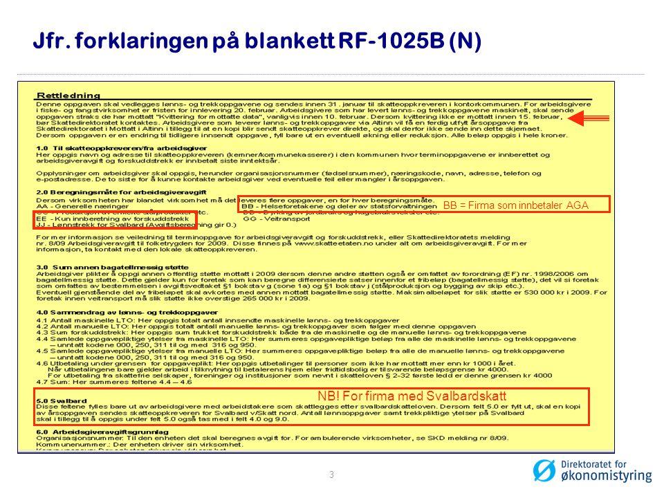 Jfr. forklaringen på blankett RF-1025B (N)