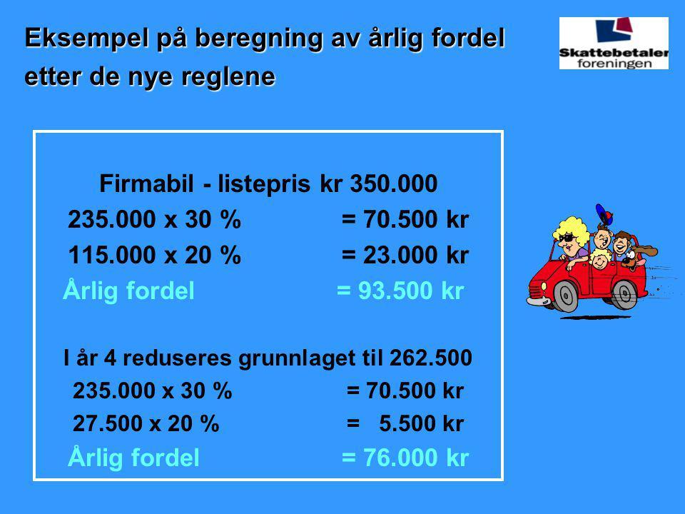 Eksempel på beregning av årlig fordel etter de nye reglene
