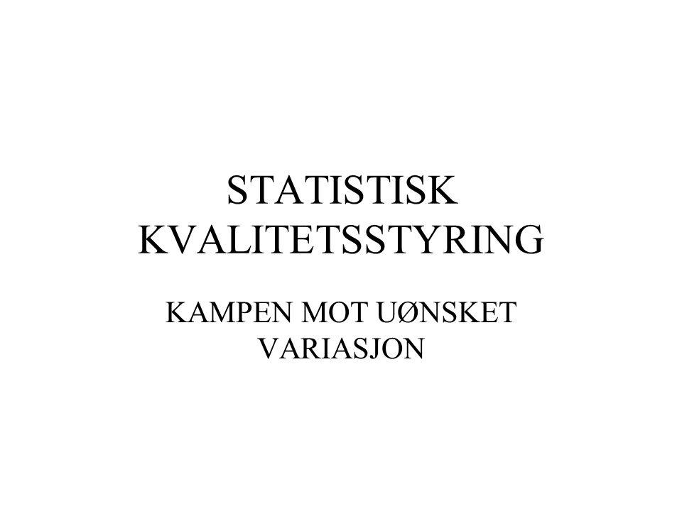 STATISTISK KVALITETSSTYRING