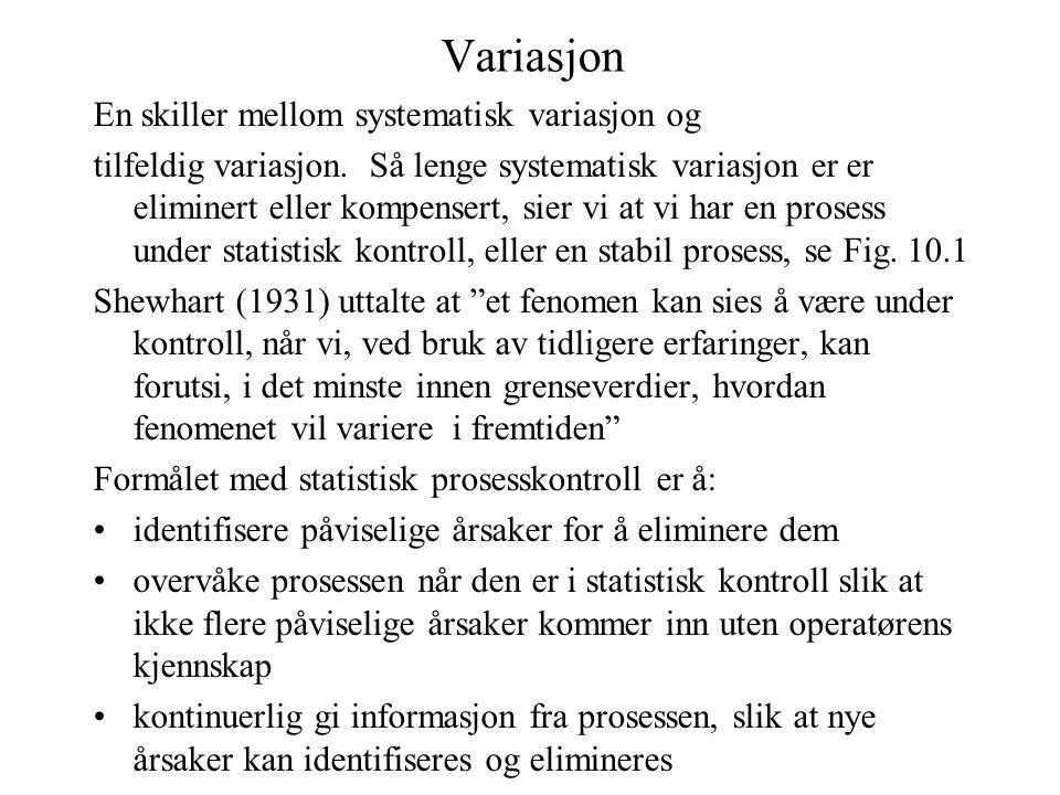 Variasjon En skiller mellom systematisk variasjon og