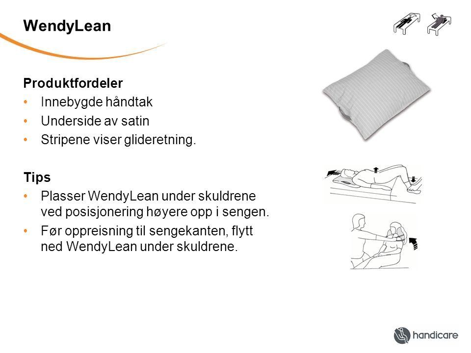 WendyLean Produktfordeler Innebygde håndtak Underside av satin
