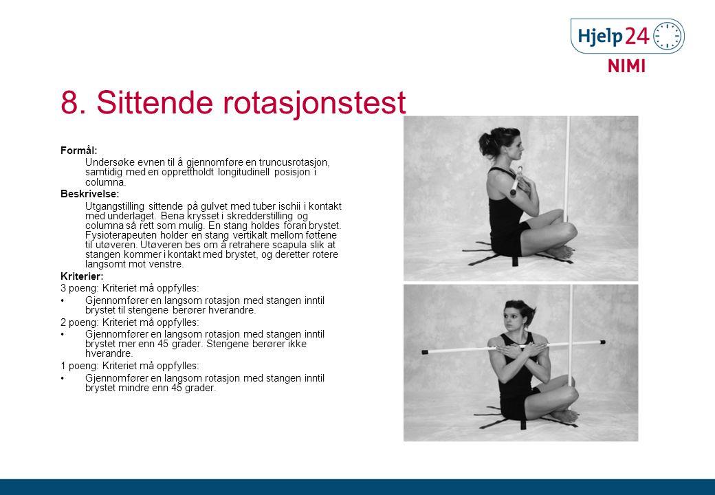 8. Sittende rotasjonstest
