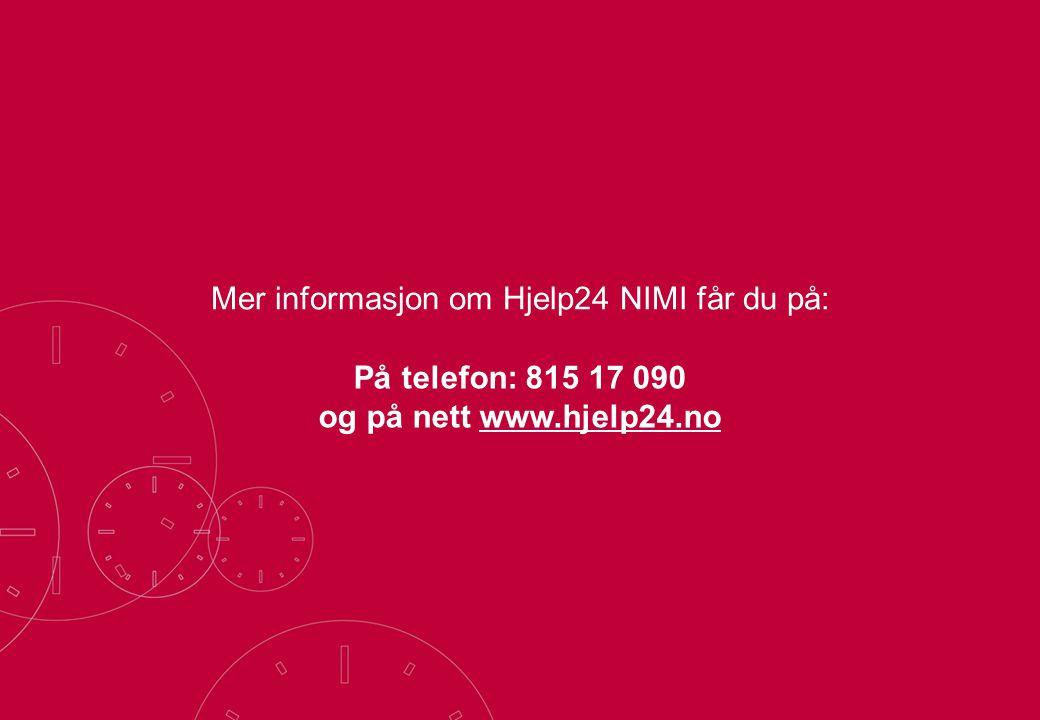 Mer informasjon om Hjelp24 NIMI får du på: