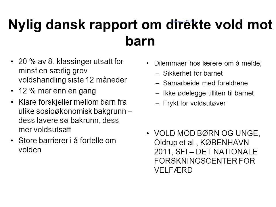 Nylig dansk rapport om direkte vold mot barn