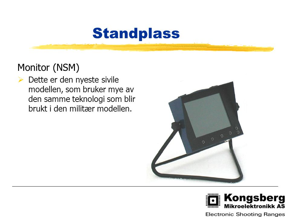 Standplass Monitor (NSM)